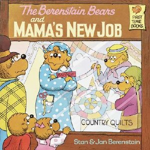 berenstain_mamas_new_job.jpg